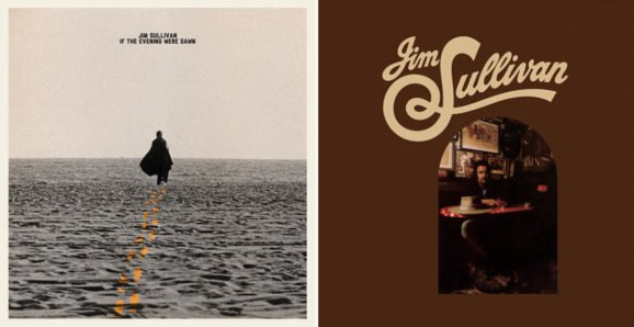 Light in the Attic Shine Light on Mysterious Folk Singer Jim Sullivan with Double Reissue (ALBUM REVIEW)